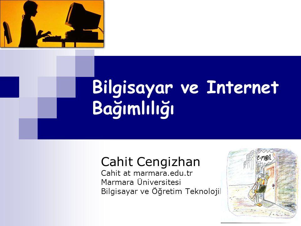 Bilgisayar ve Internet Bağımlılığı
