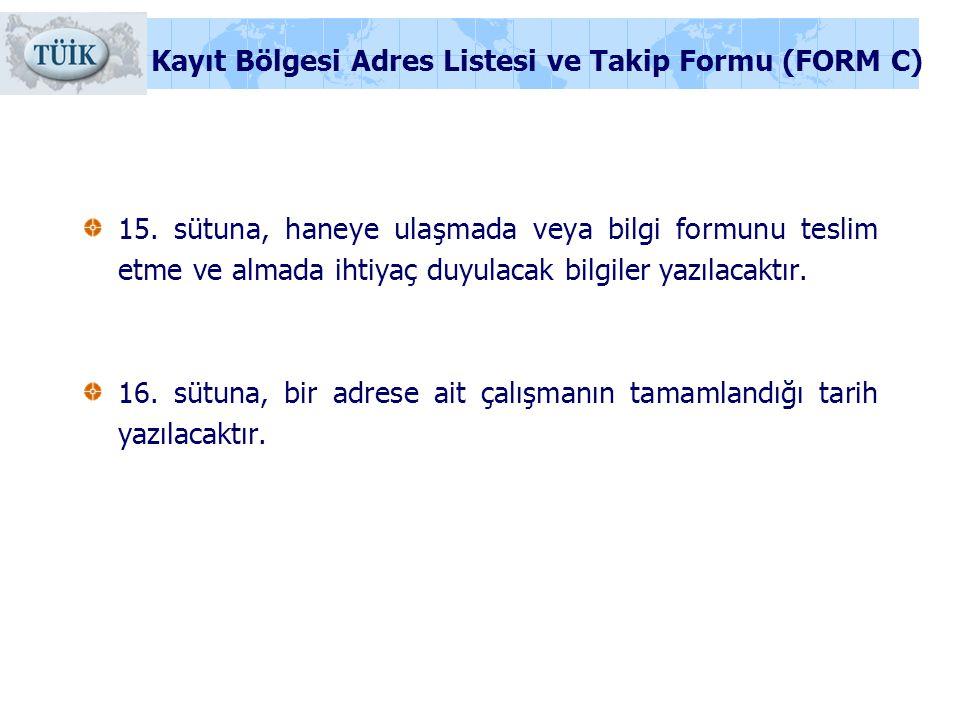 Kayıt Bölgesi Adres Listesi ve Takip Formu (FORM C)
