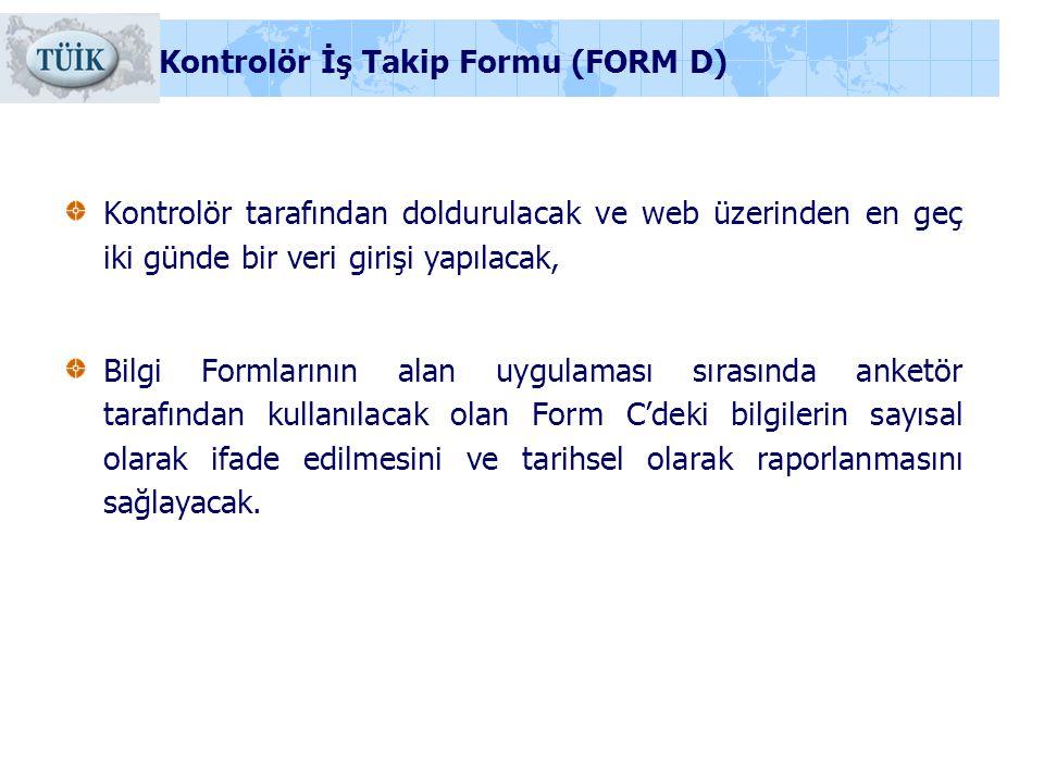 Kontrolör İş Takip Formu (FORM D)