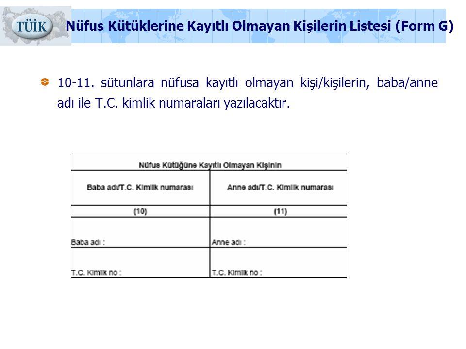 Nüfus Kütüklerine Kayıtlı Olmayan Kişilerin Listesi (Form G)