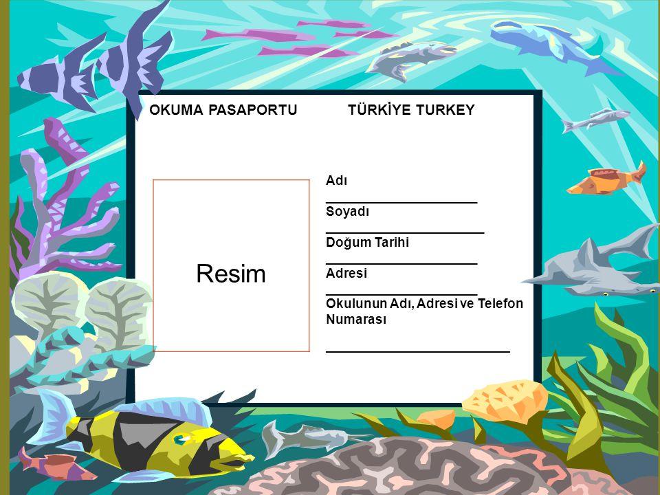 Resim OKUMA PASAPORTU TÜRKİYE TURKEY Adı _____________________ Soyadı