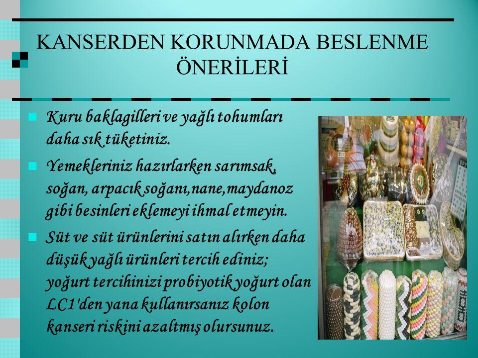 KANSERDEN KORUNMADA BESLENME ÖNERİLERİ