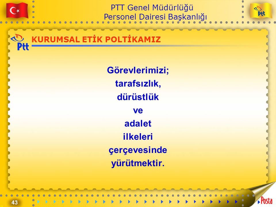 KURUMSAL ETİK POLTİKAMIZ