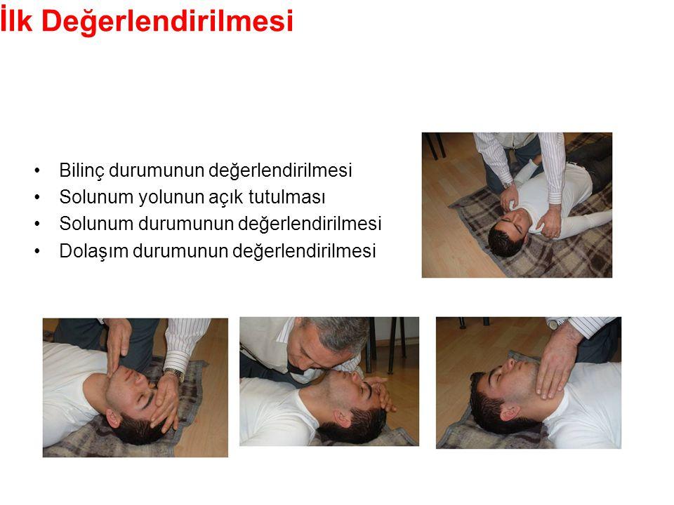 Hasta/Yaralının İlk Değerlendirilmesi