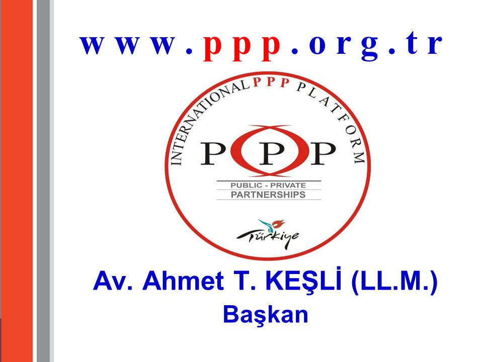 Av. Ahmet T. KEŞLİ (LL.M.) Başkan