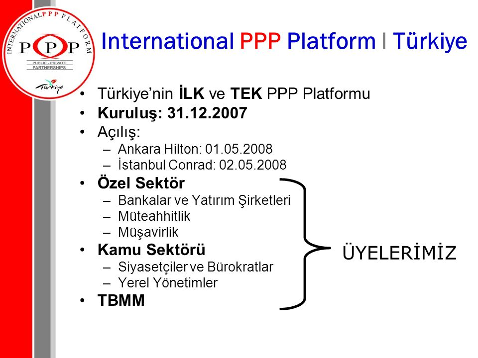 International PPP Platform l Türkiye