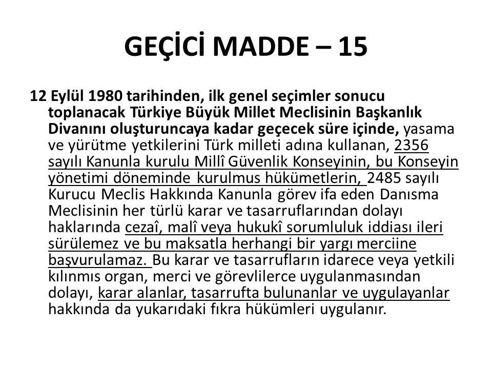 GEÇİCİ MADDE – 15