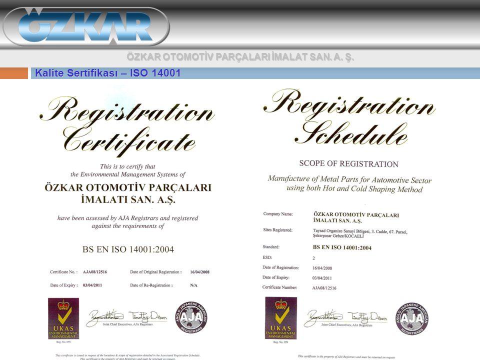Kalite Sertifikası – ISO 14001