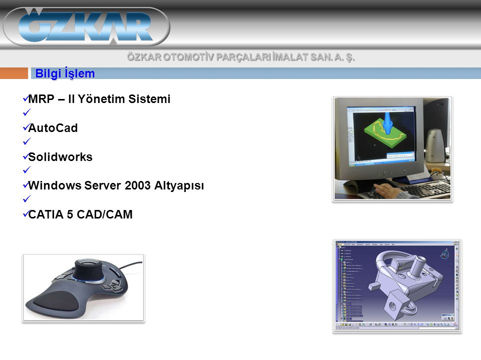 MRP – II Yönetim Sistemi AutoCad Solidworks