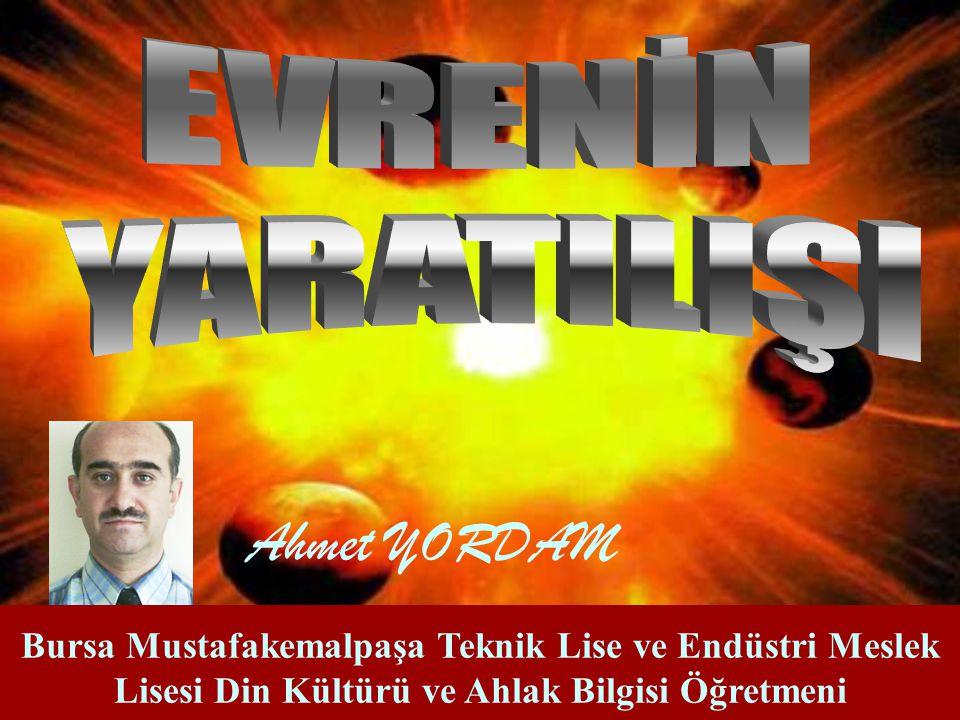 Ahmet YORDAM EVRENİN YARATILIŞI