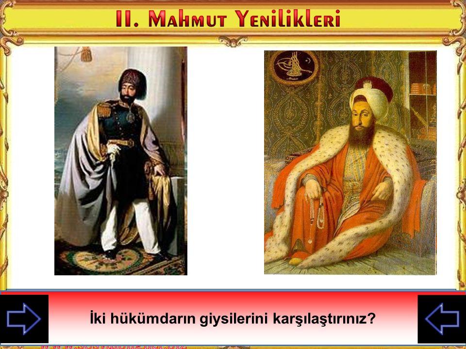İki hükümdarın giysilerini karşılaştırınız