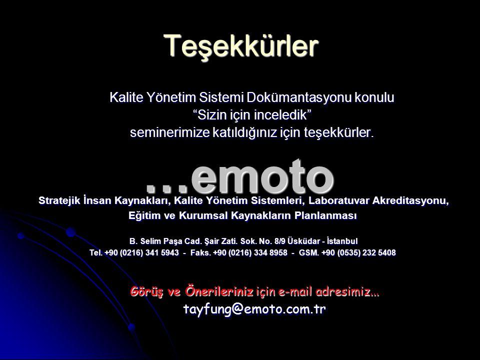 …emoto Teşekkürler Kalite Yönetim Sistemi Dokümantasyonu konulu