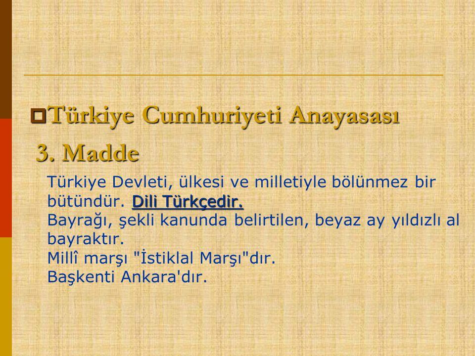 Türkiye Cumhuriyeti Anayasası 3. Madde