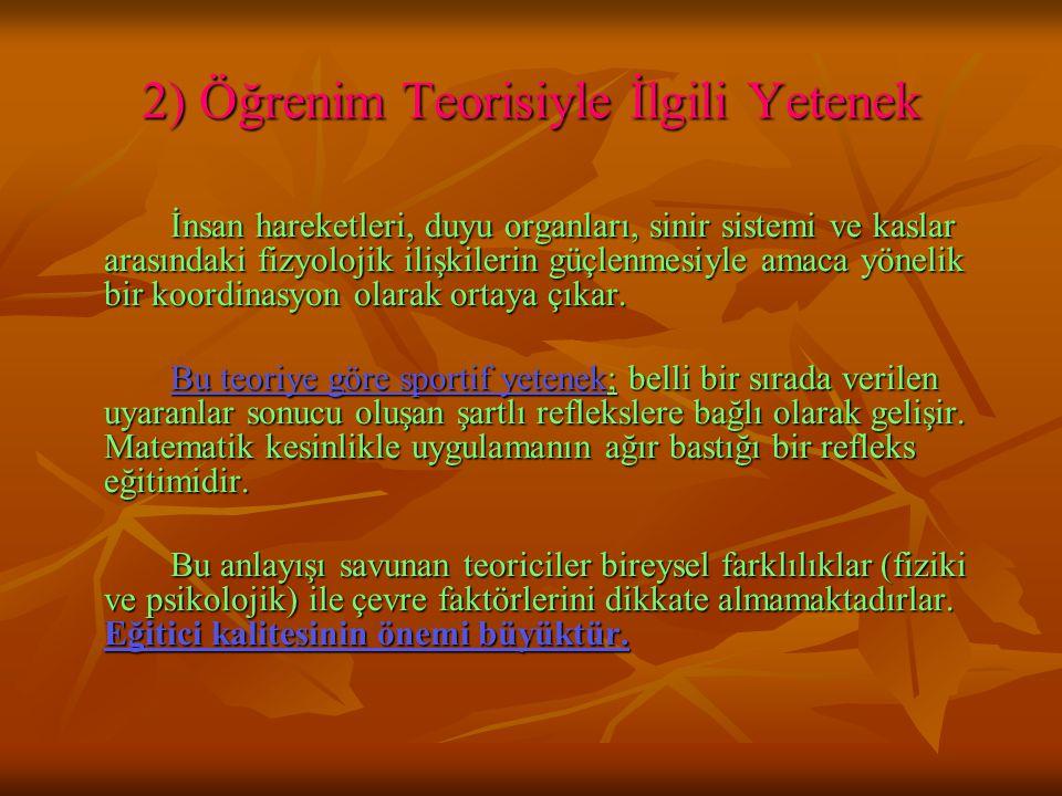 2) Öğrenim Teorisiyle İlgili Yetenek