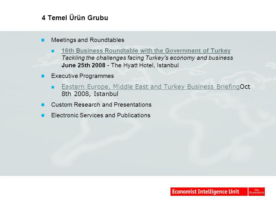 4 Temel Ürün Grubu Meetings and Roundtables