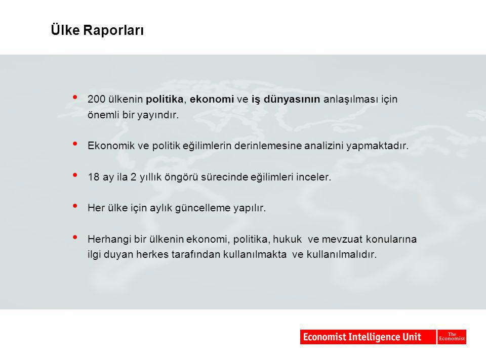Ülke Raporları 200 ülkenin politika, ekonomi ve iş dünyasının anlaşılması için önemli bir yayındır.