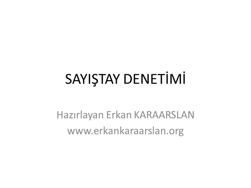 Hazırlayan Erkan KARAARSLAN www.erkankaraarslan.org