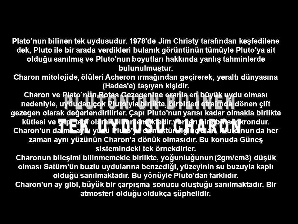 PLÜTON UN BİLİNEN TEK UYDUSU CHARON