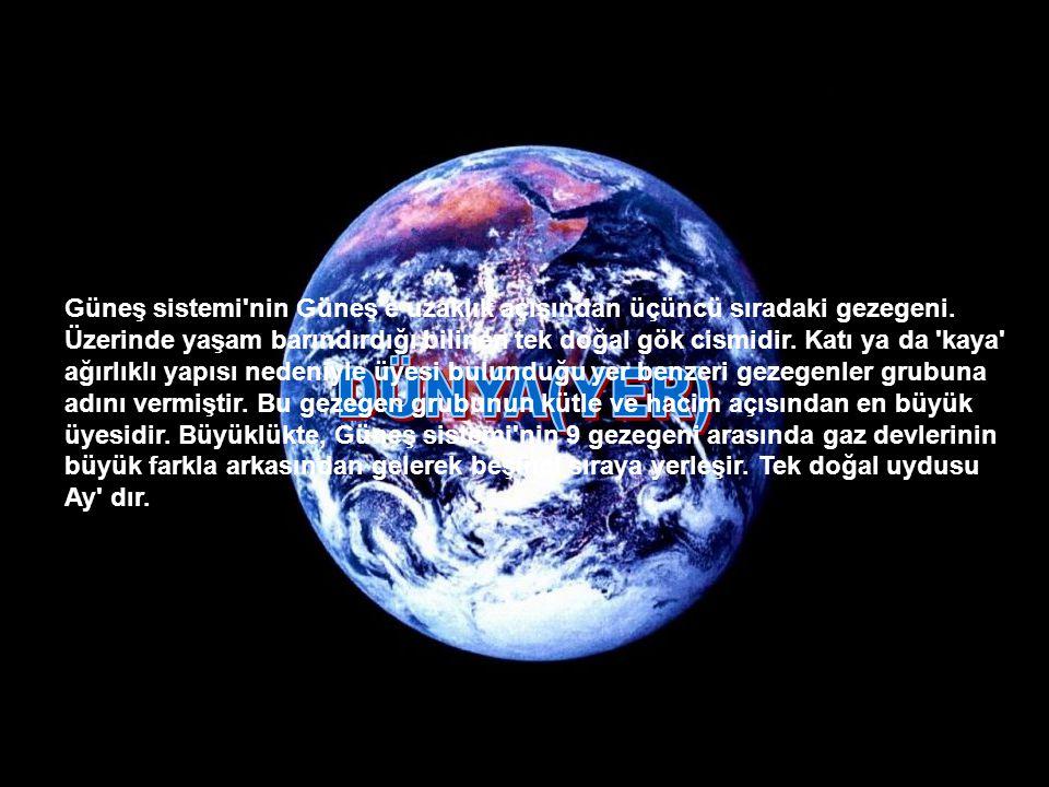 Güneş sistemi nin Güneş e uzaklık açısından üçüncü sıradaki gezegeni