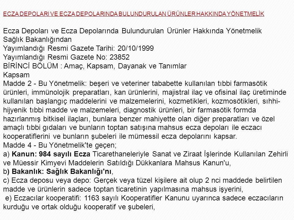 Yayımlandığı Resmi Gazete Tarihi: 20/10/1999