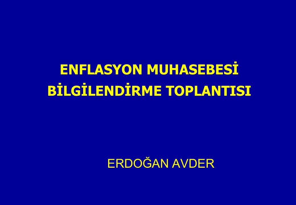 ENFLASYON MUHASEBESİ BİLGİLENDİRME TOPLANTISI