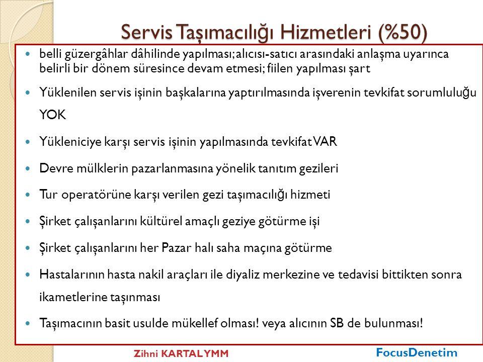 Servis Taşımacılığı Hizmetleri (%50)