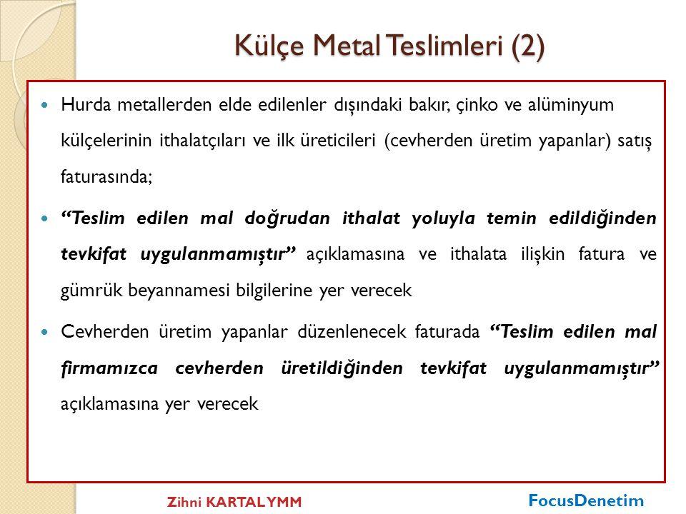 Külçe Metal Teslimleri (2)