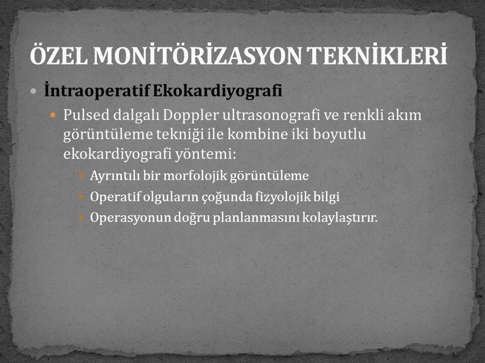 ÖZEL MONİTÖRİZASYON TEKNİKLERİ