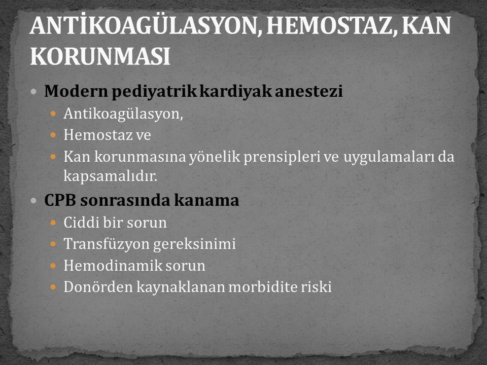 ANTİKOAGÜLASYON, HEMOSTAZ, KAN KORUNMASI