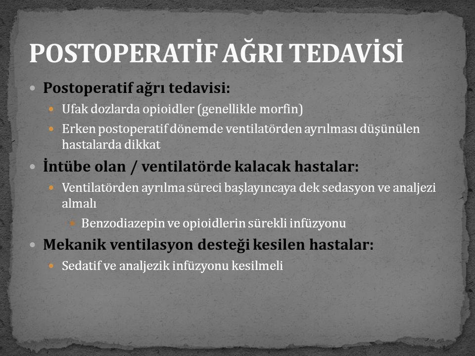 POSTOPERATİF AĞRI TEDAVİSİ