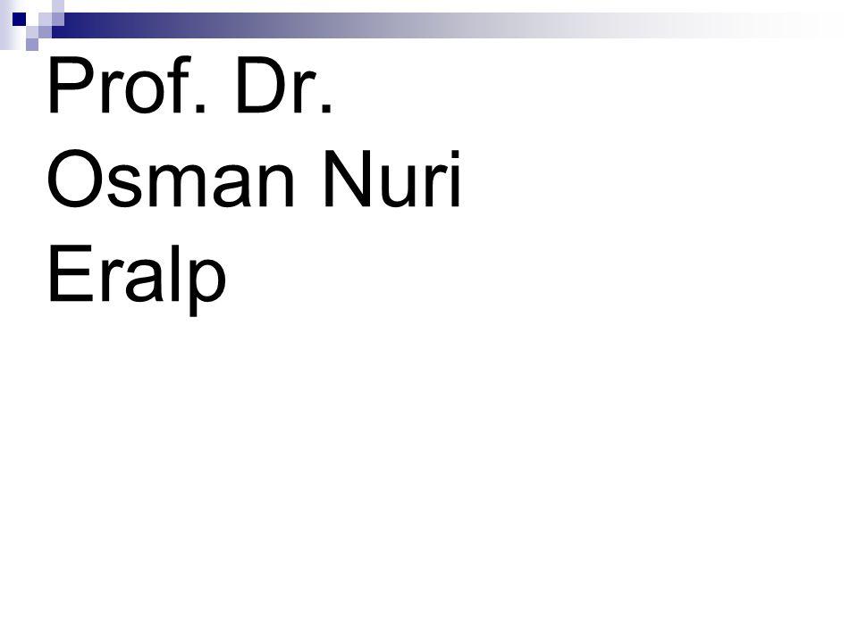 Prof. Dr. Osman Nuri Eralp