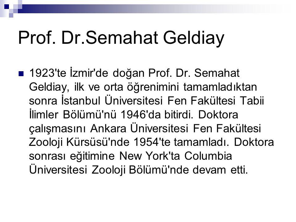 Prof. Dr.Semahat Geldiay