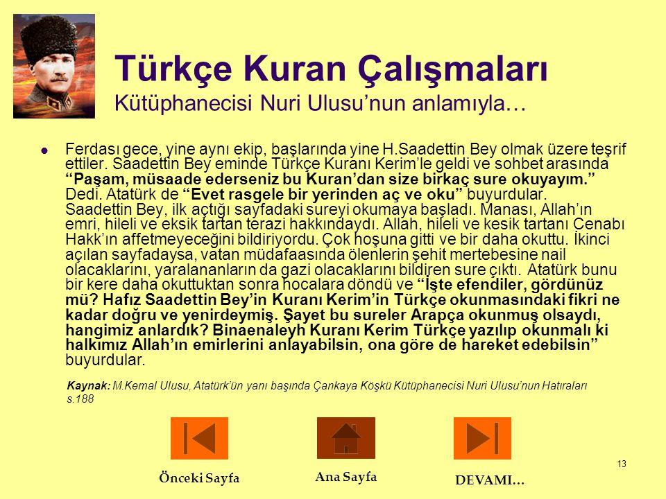 Türkçe Kuran Çalışmaları Kütüphanecisi Nuri Ulusu'nun anlamıyla…