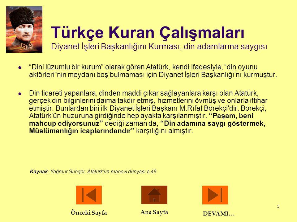 Türkçe Kuran Çalışmaları Diyanet İşleri Başkanlığını Kurması, din adamlarına saygısı
