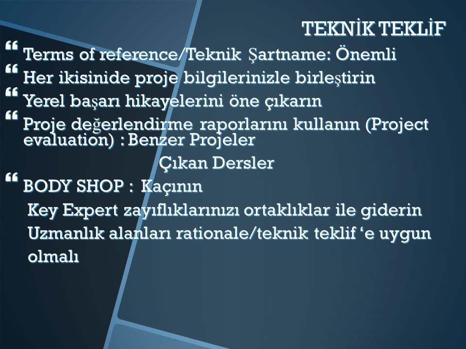 TEKNİK TEKLİF Terms of reference/Teknik Şartname: Önemli