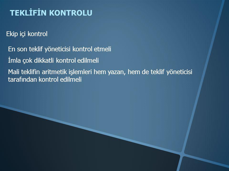 TEKLİFİN KONTROLU Ekip içi kontrol