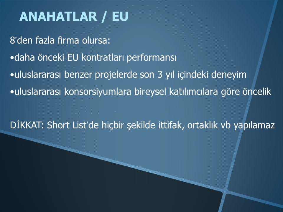 ANAHATLAR / EU 8'den fazla firma olursa: