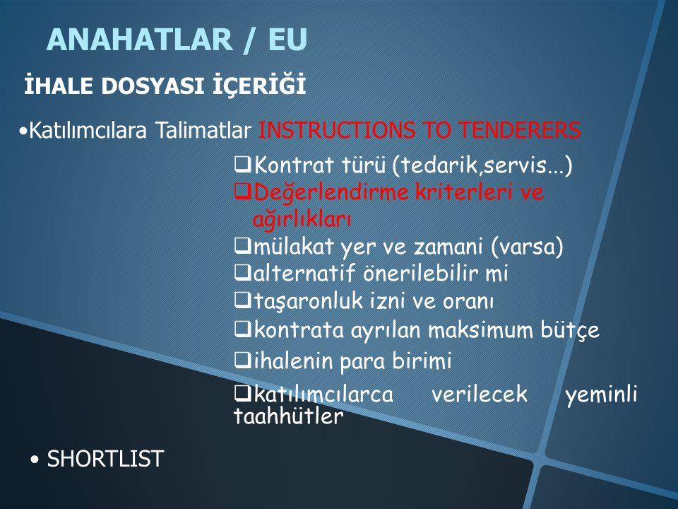 ANAHATLAR / EU İHALE DOSYASI İÇERİĞİ