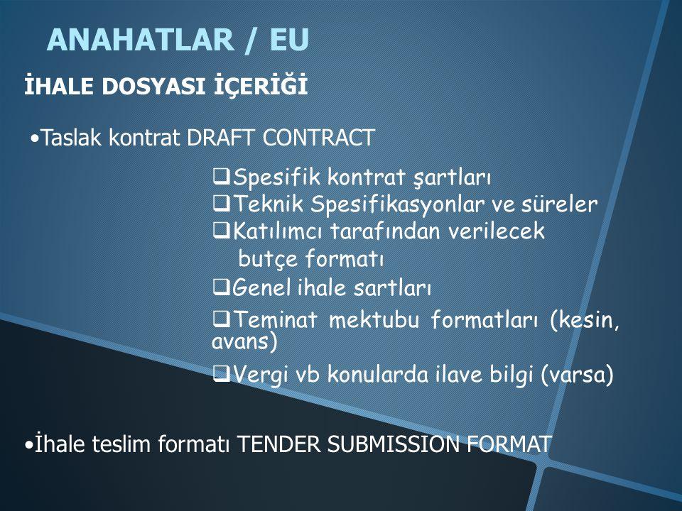 ANAHATLAR / EU İHALE DOSYASI İÇERİĞİ Taslak kontrat DRAFT CONTRACT