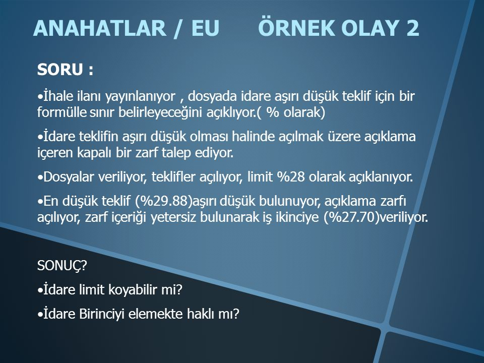 ANAHATLAR / EU ÖRNEK OLAY 2
