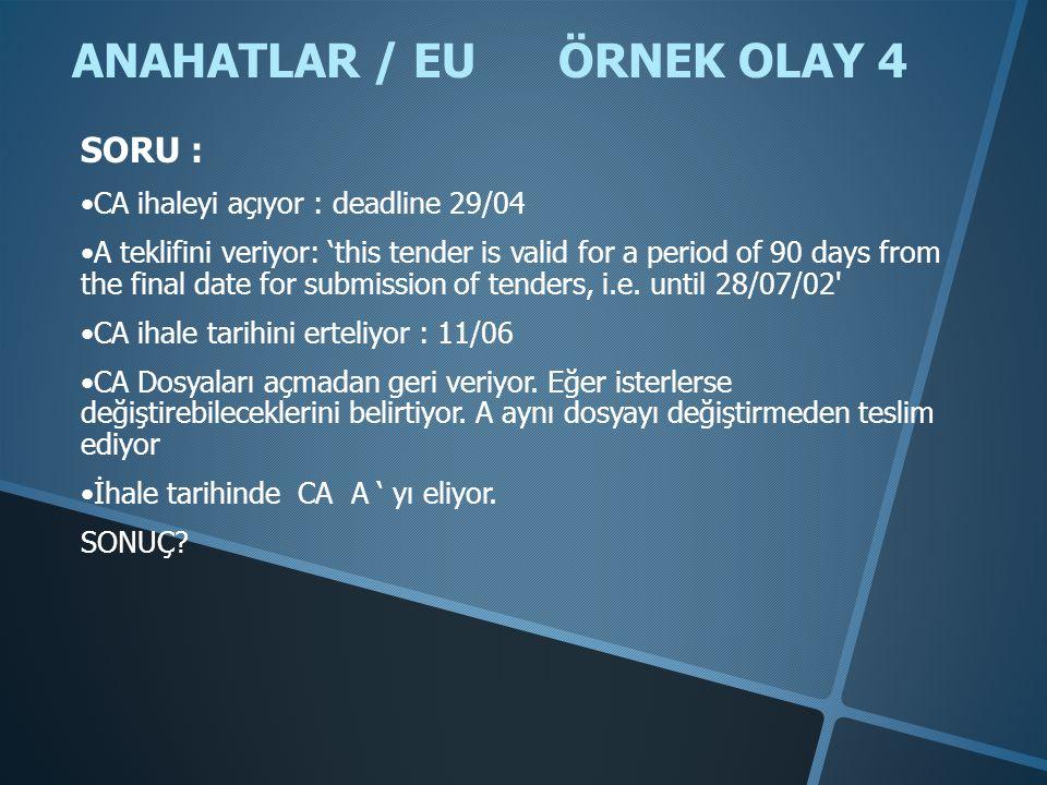 ANAHATLAR / EU ÖRNEK OLAY 4