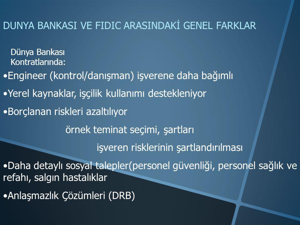 DUNYA BANKASI VE FIDIC ARASINDAKİ GENEL FARKLAR