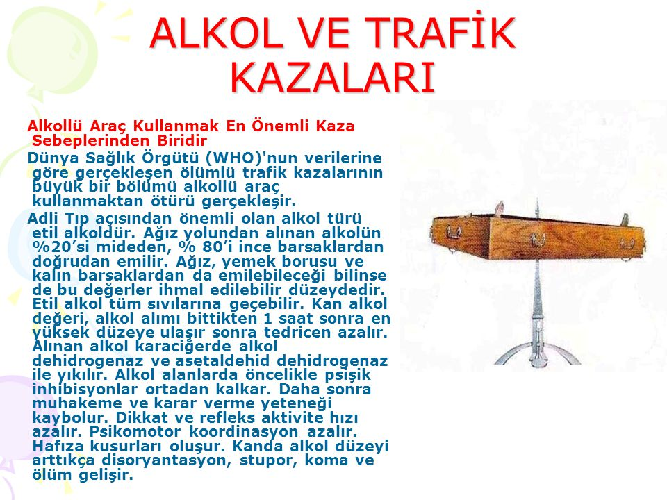 ALKOL VE TRAFİK KAZALARI