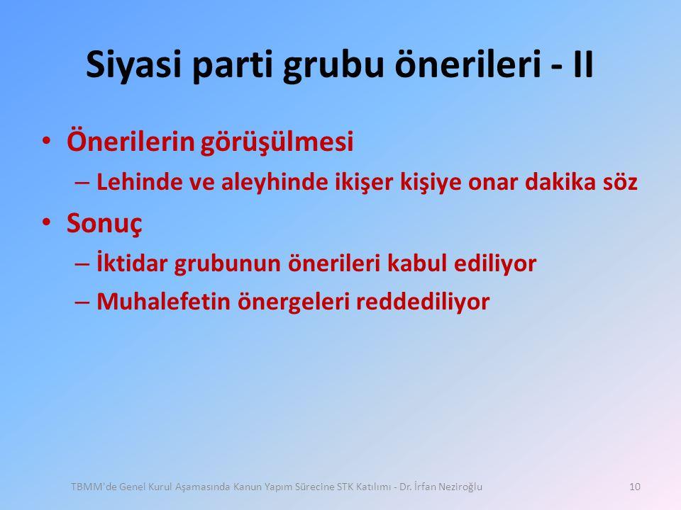 Siyasi parti grubu önerileri - II