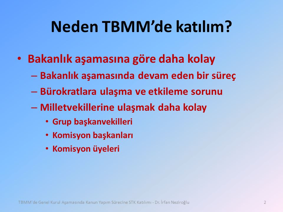 Neden TBMM'de katılım Bakanlık aşamasına göre daha kolay