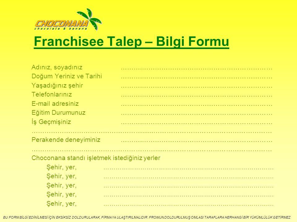 Franchisee Talep – Bilgi Formu