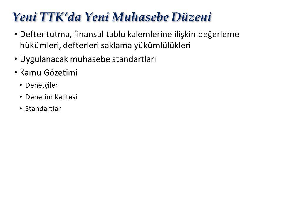 Yeni TTK'da Yeni Muhasebe Düzeni