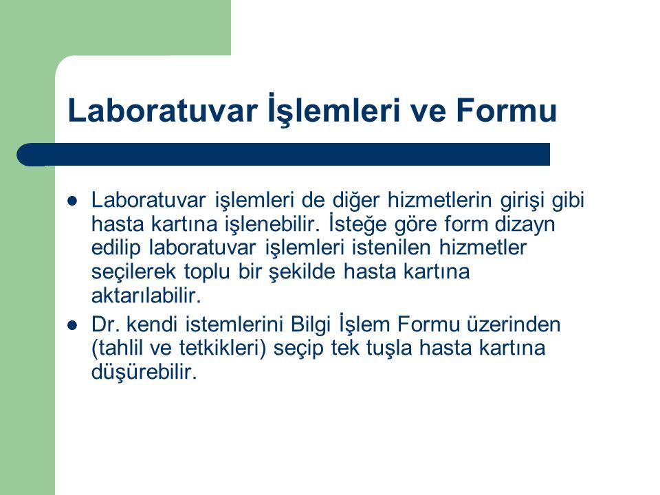 Laboratuvar İşlemleri ve Formu