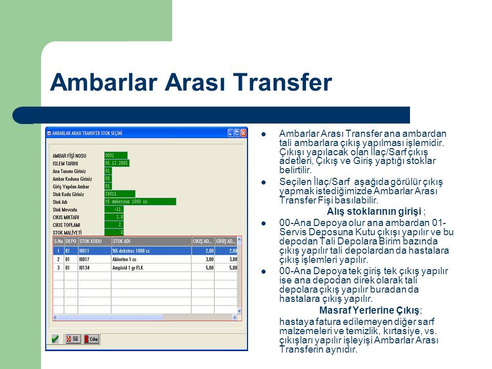 Ambarlar Arası Transfer