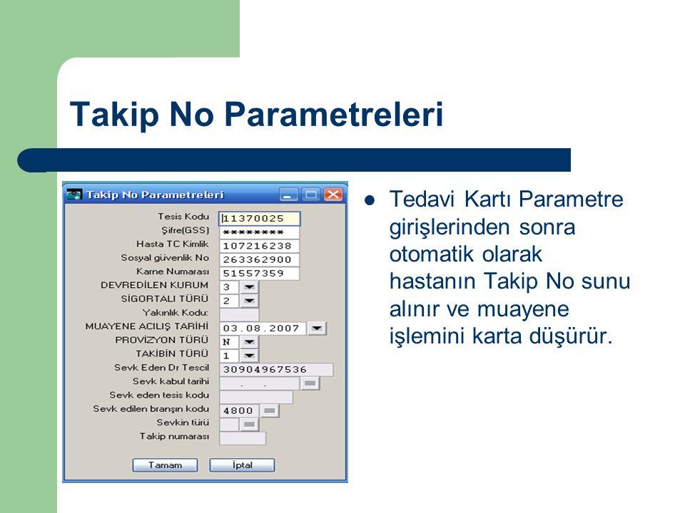 Takip No Parametreleri